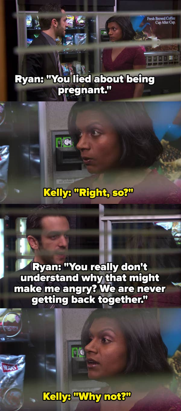 Ryan confronts Kelly for lying about being pregnant, she says she doesn't see what the big deal is