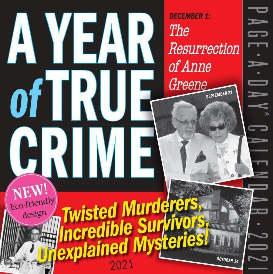 "true crime calendar cover which says ""twisted murderers, incredible survivors, unexplained mystery"""