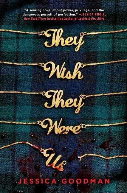 """cover of """"they wish they were us"""" by jessica goodman"""