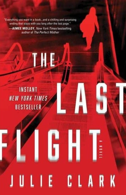 """cover of """"the last flight"""" by julie clark"""