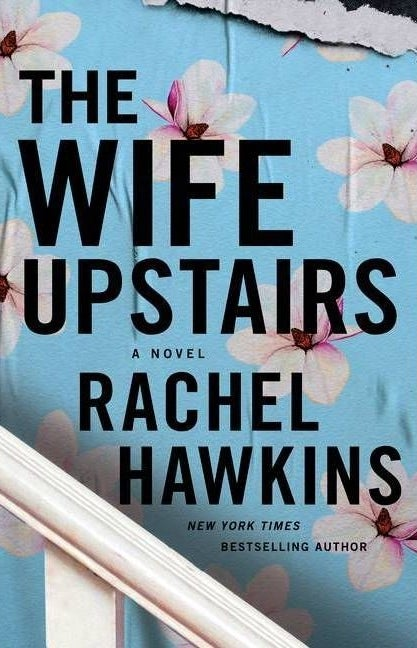 """cover of """"the wife upstairs"""" by rachel hawkins"""