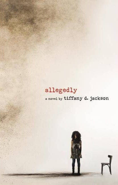 """cover of """"Allegedly"""" by Tiffany D. Jackson"""