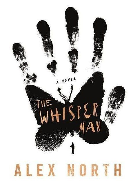 """cover of """"the whisper man"""" by alex north"""