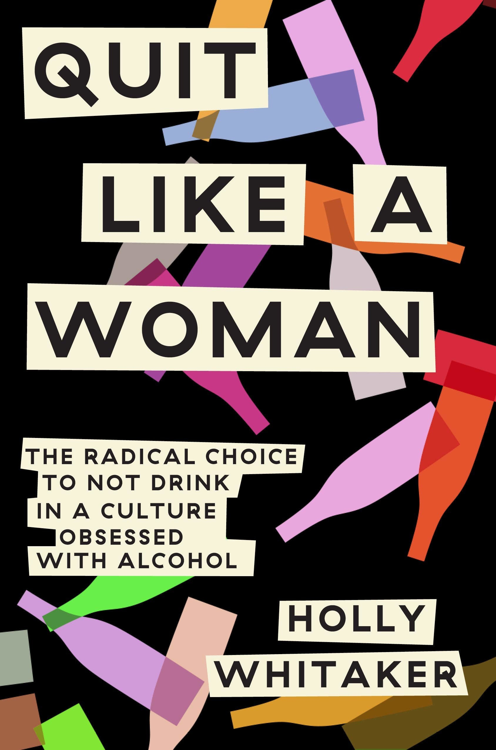 The cover of Quit Like a Woman by Holly Whitaker
