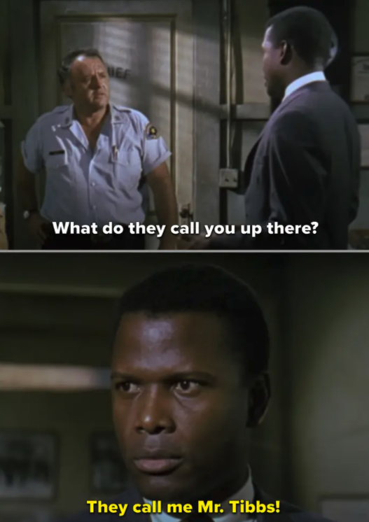 Virgil Tibbs standing up to the racist cop