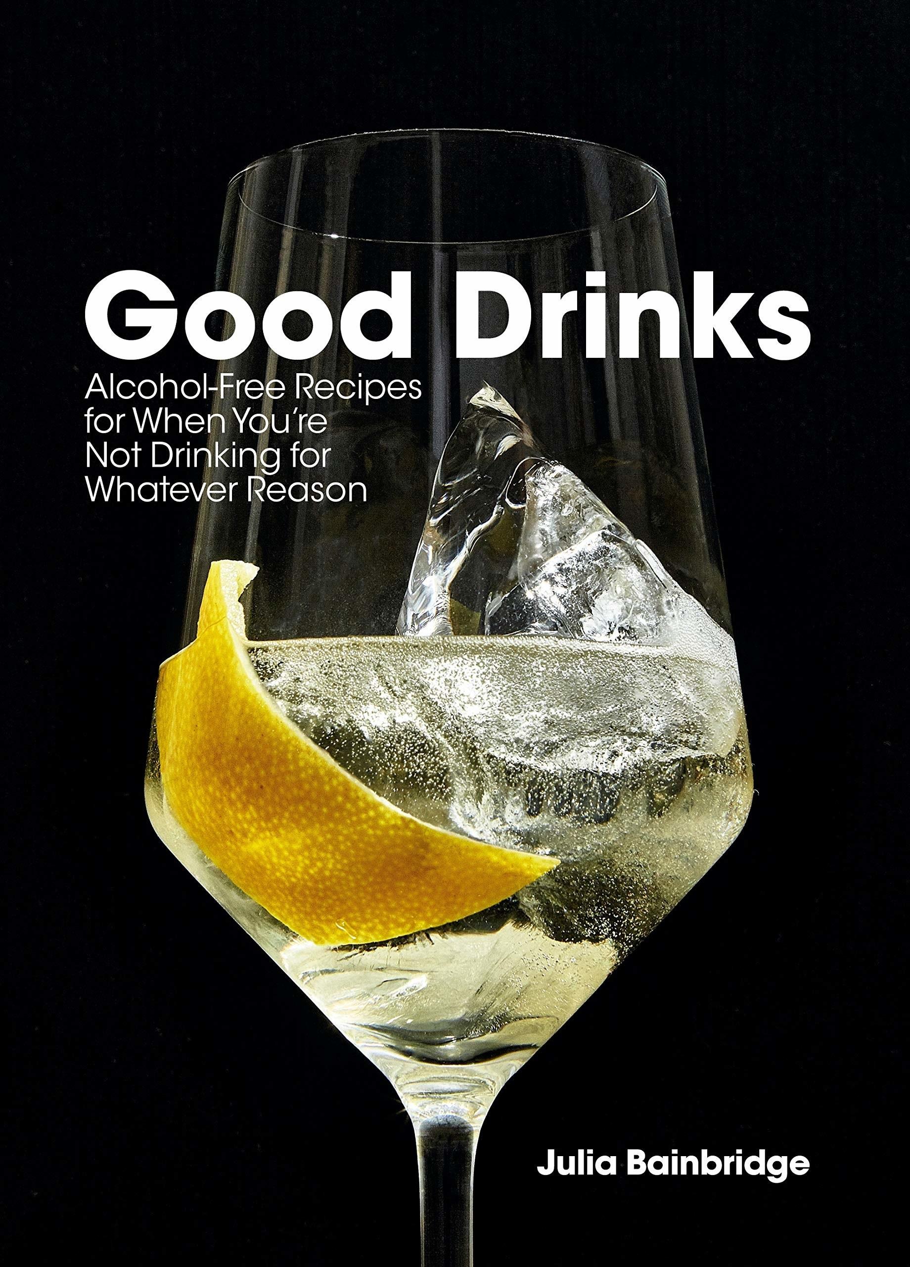 The cover of Good Drinks by Julia Bainbridge