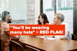 """You'll be wearing  many hats"" = RED FLAG!"