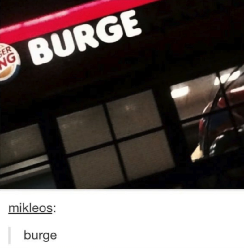 burger king sign with the second r out that says burge