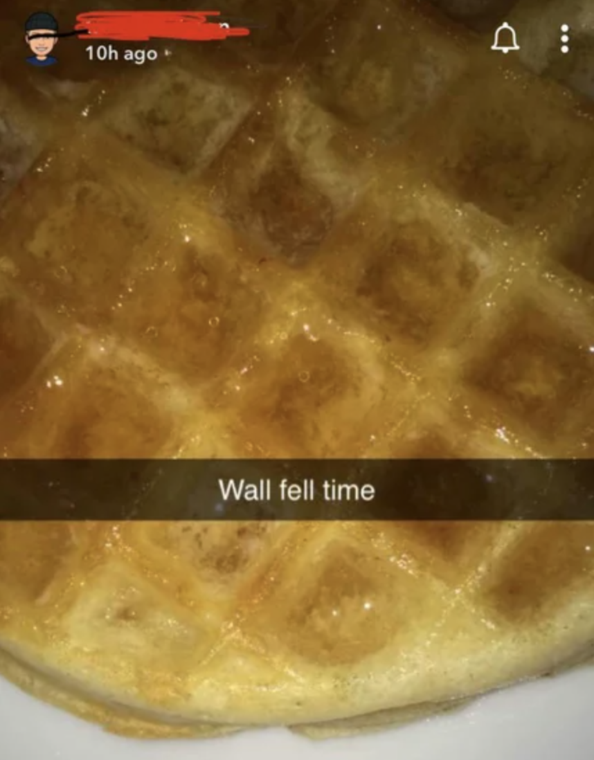 waffle snapchat reading wall fell time