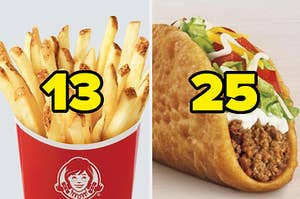 """Wendy's french fries labeled """"13"""" and a Taco Bell taco labeled """"25"""""""