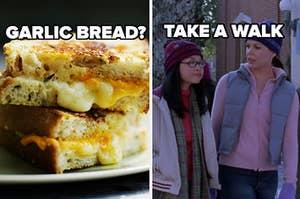 garlic bread? take a walk