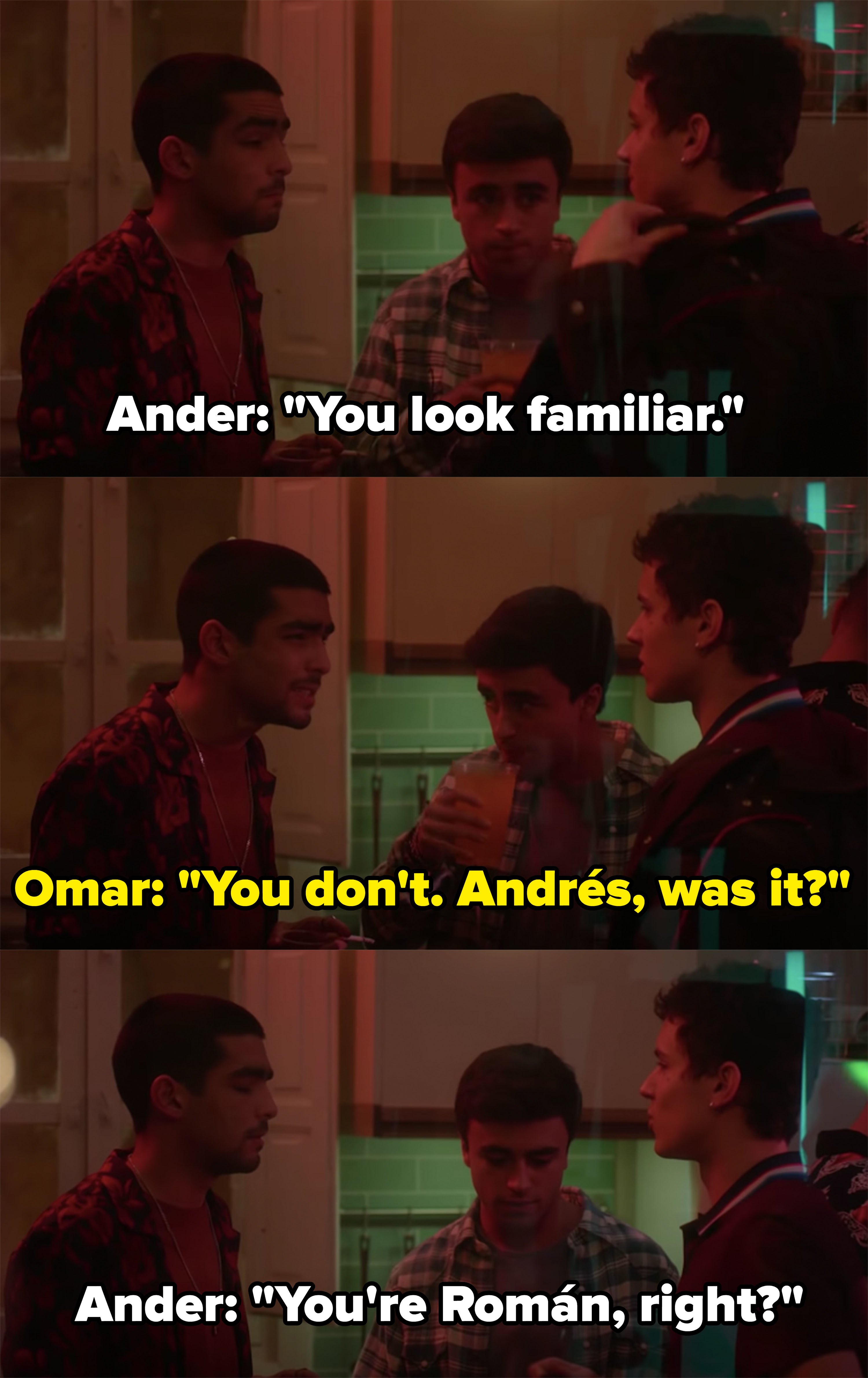Omar and Ander pretend not to know each other at a party and purposefully call each other the wrong names