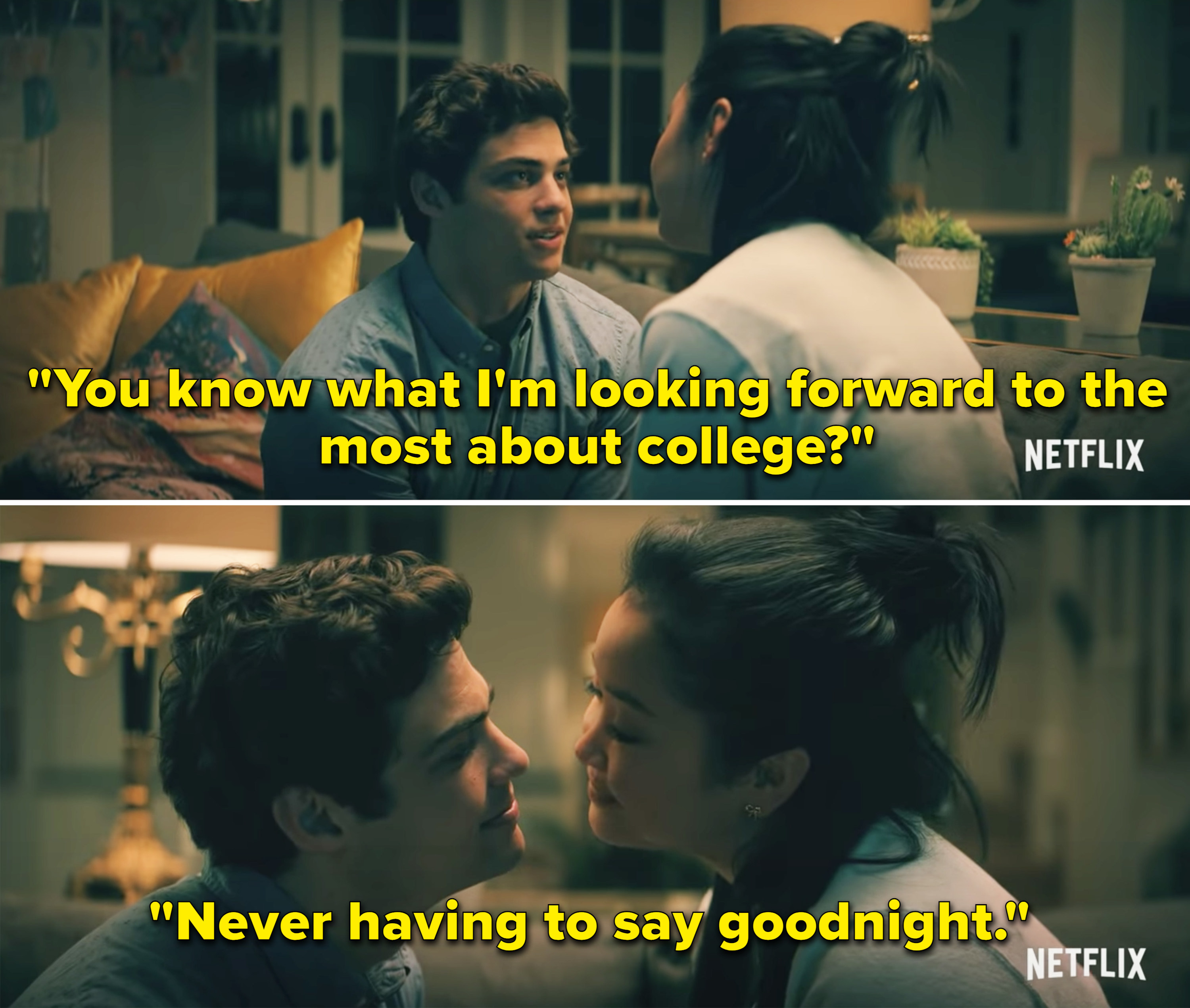 "Peter saying, ""You know what I'm looking forward to the most about college? Never having to say goodnight"""