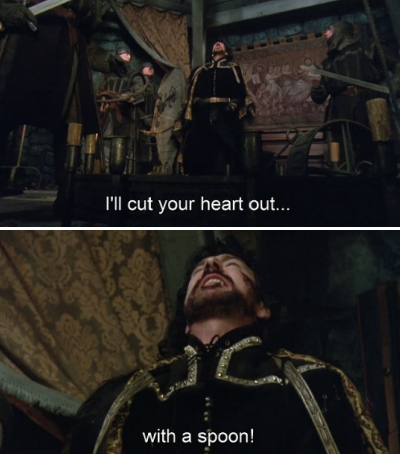 """Alan Rickman screaming to the ceiling: """"I'll cut your heart out...with a spoon!"""""""