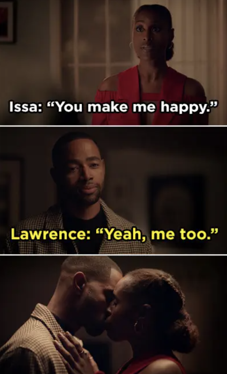 Issa and Lawrence telling one another that they make each other happy