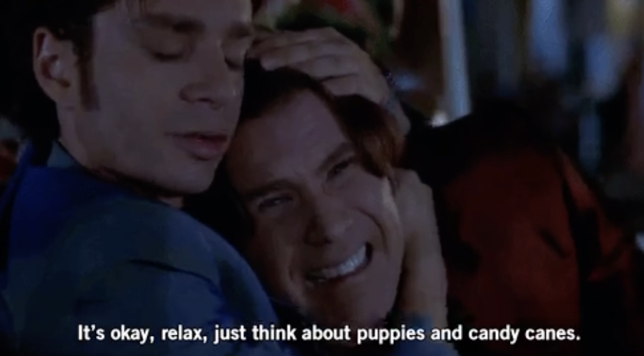 """Chris Kattan embracing Will Ferrell, saying: """"It's okay, relax, just think about puppies and candy canes"""""""
