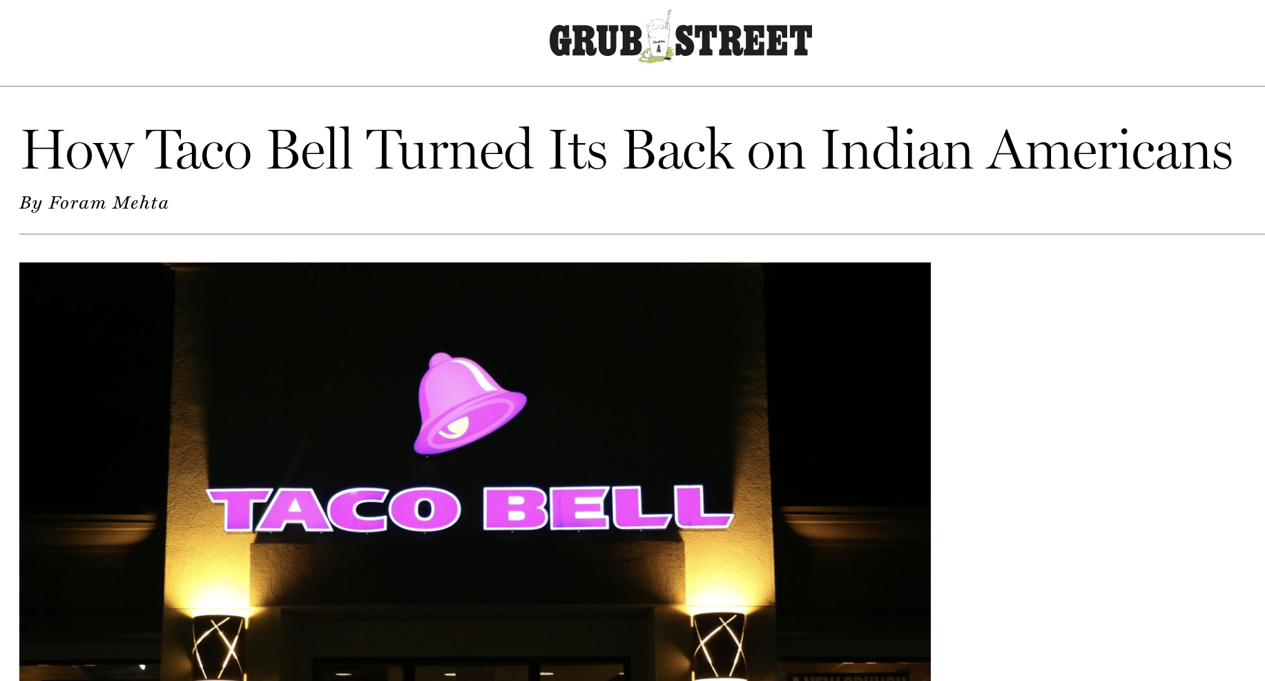 """An article on Grub Street explores """"How Taco Bell Turned Its Back on Indian Americans"""""""
