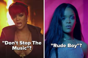 """""""Don't Stop The Music""""? with a still of Rihanna with a pixie cut and """"Rude Boy""""? with a picture ofRihanna with long straight hair and a glittery top"""