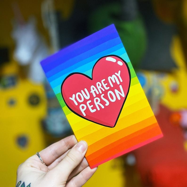 """The rainbow card with a heart that reads """"You are my person"""""""