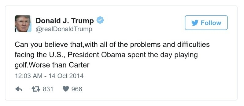 A Trump tweet reads, Can you believe that, with all of the problems and difficulties facing the U.S., President Obama spent the day playing golf.Worse than Carter
