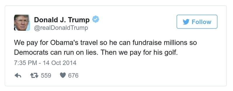 A Trump tweet reads, We pay for Obama's travel so he can fundraise millions so Democrats can run on lies. Then we pay for his golf.