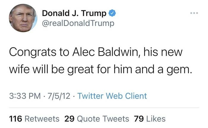 A Trump tweet reads, Congrats to Alec Baldwin, his new wife will be great for him and a gem