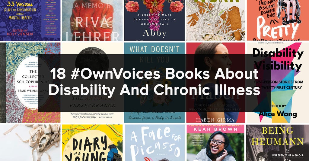 18 #OwnVoices Books About Disability And Chronic Illness
