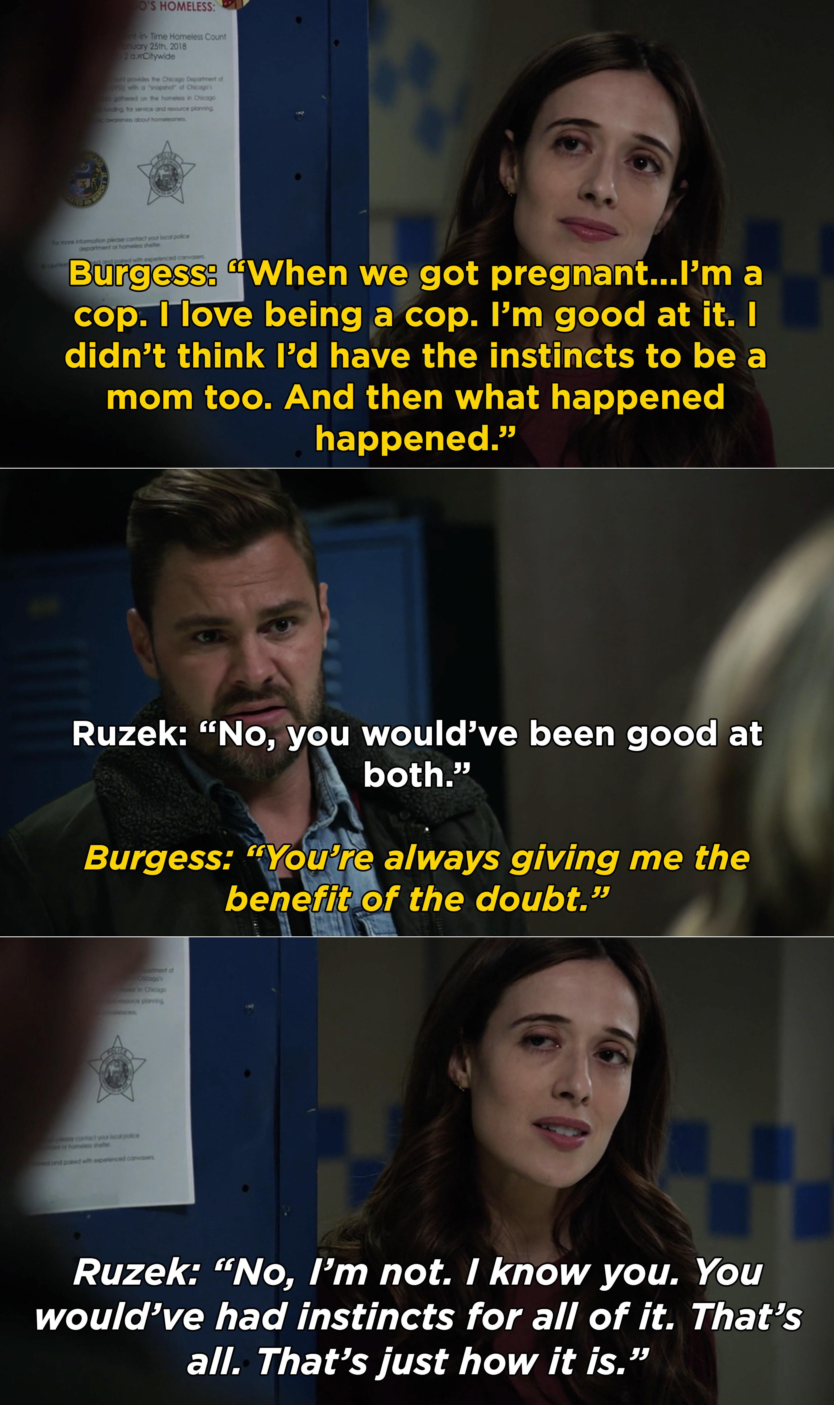 Ruzek assuring Burgess that she would've had great mom instincts, just like she has great instincts as a cop
