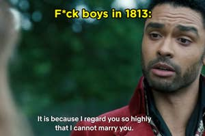 """F Boys in 1813"" and Simon from ""Bridgerton"" saying ""It is because I regard you so highly that I cannot marry you"""