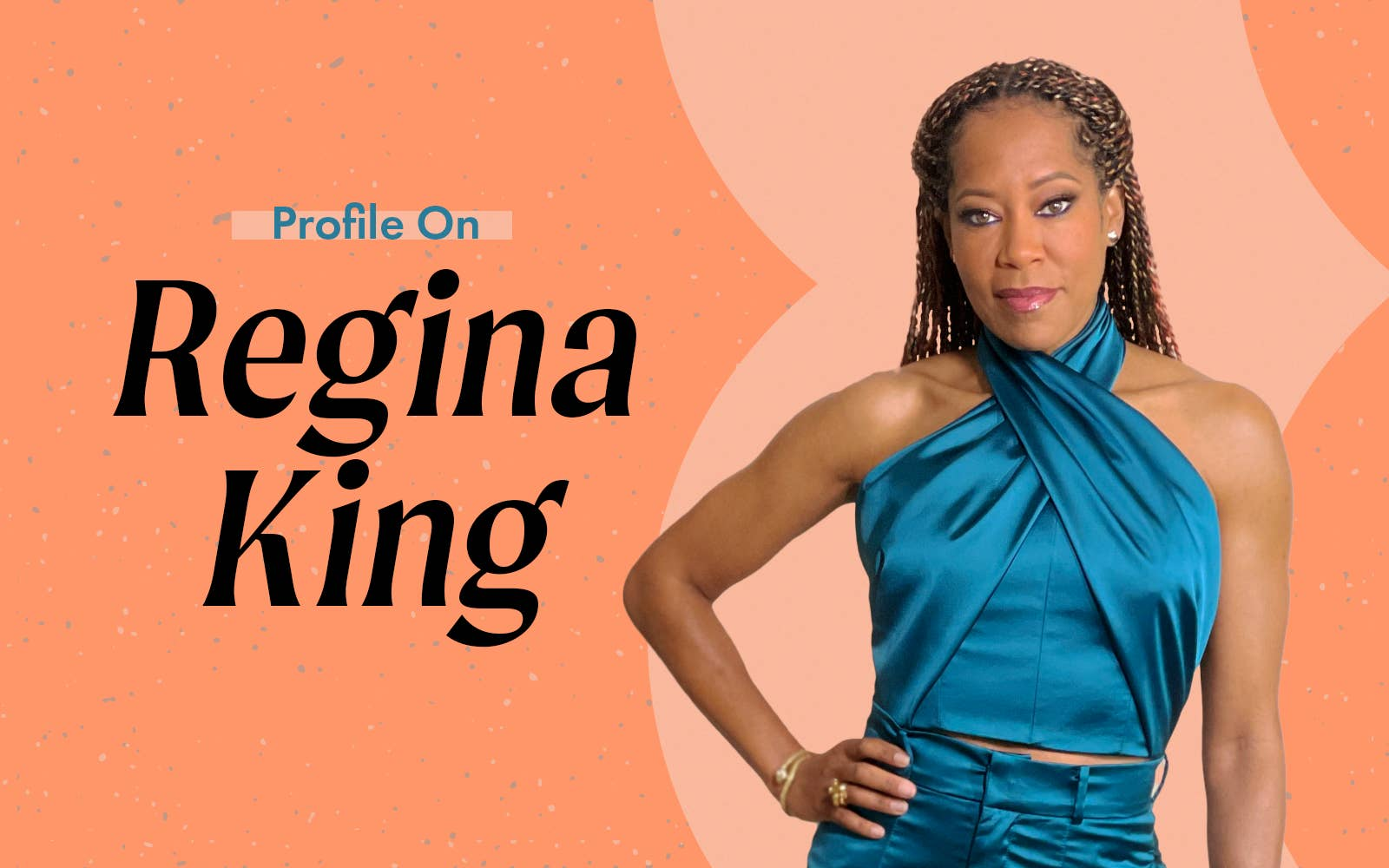 "A photo of Regina King on a banner that reads, ""Profile On Regina King"""