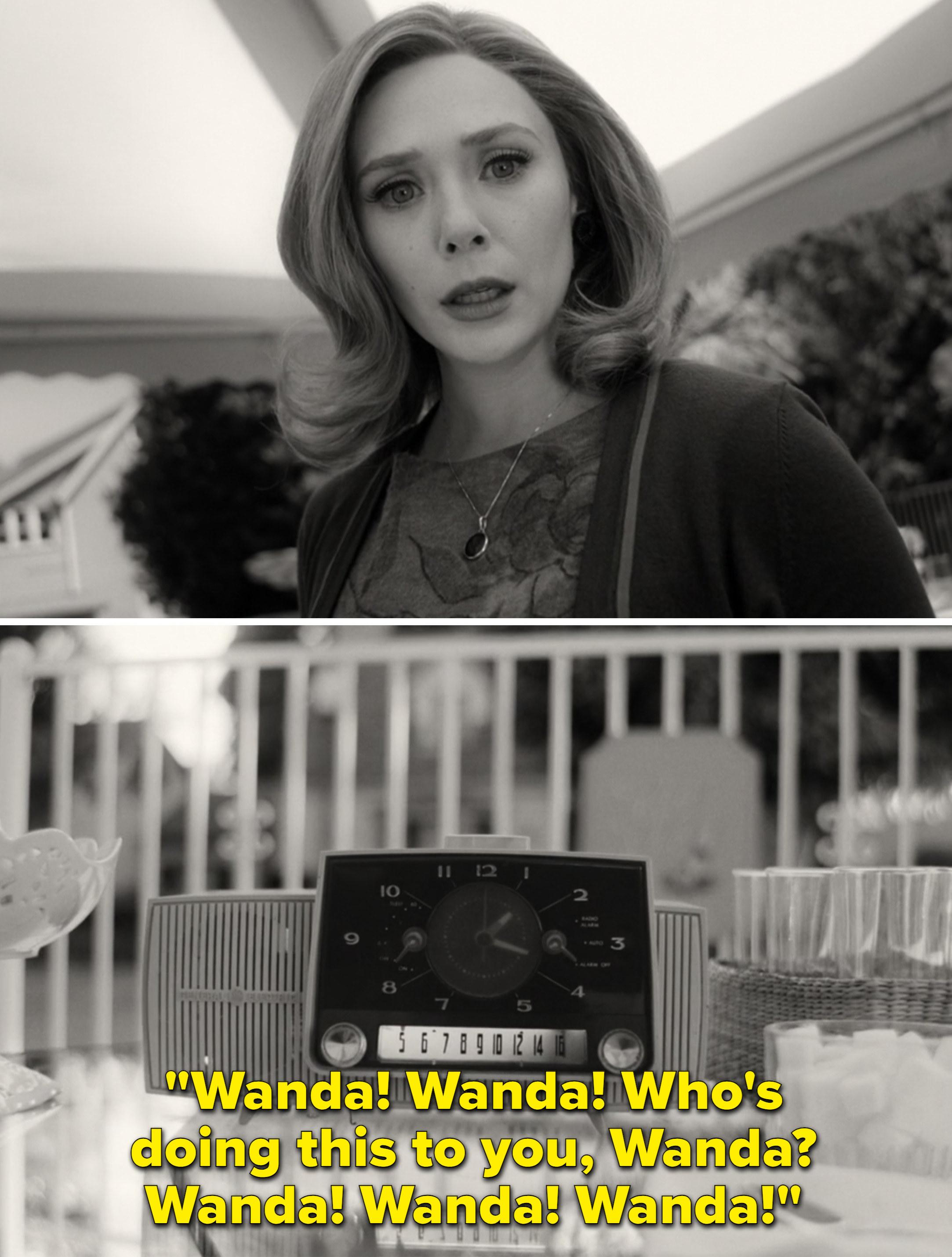 "A voice over the radio saying, ""Wanda! Wanda! Who's doing this to you, Wanda? Wanda! Wanda! Wanda!"""