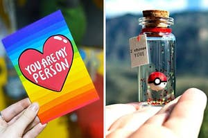 """On the right, a rainbow card that says """"You are my person."""" On the right, a tiny Poke Ball in a bottle with a tag that says """"I choose you"""""""