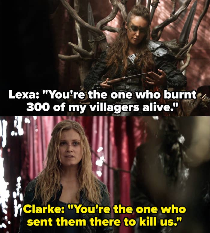 "Lexa: ""You're the one who burnt 300 of my villagers alive,"" Clarke: ""You're the one who sent them there to kill us"""