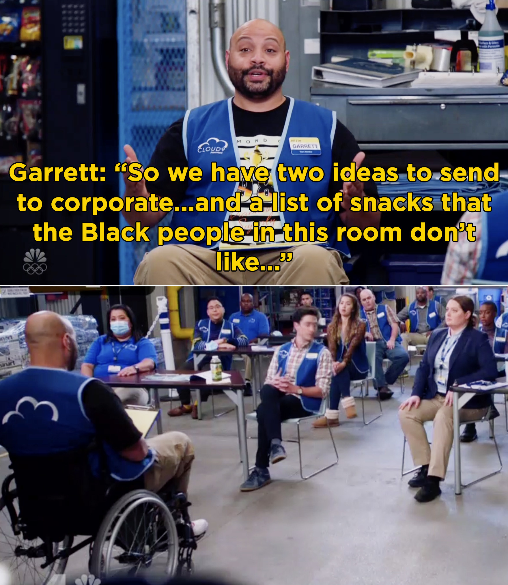 """Garrett saying, """"So we have two ideas to send to corporate...and a list of snacks that the Black people in this room don't like"""""""