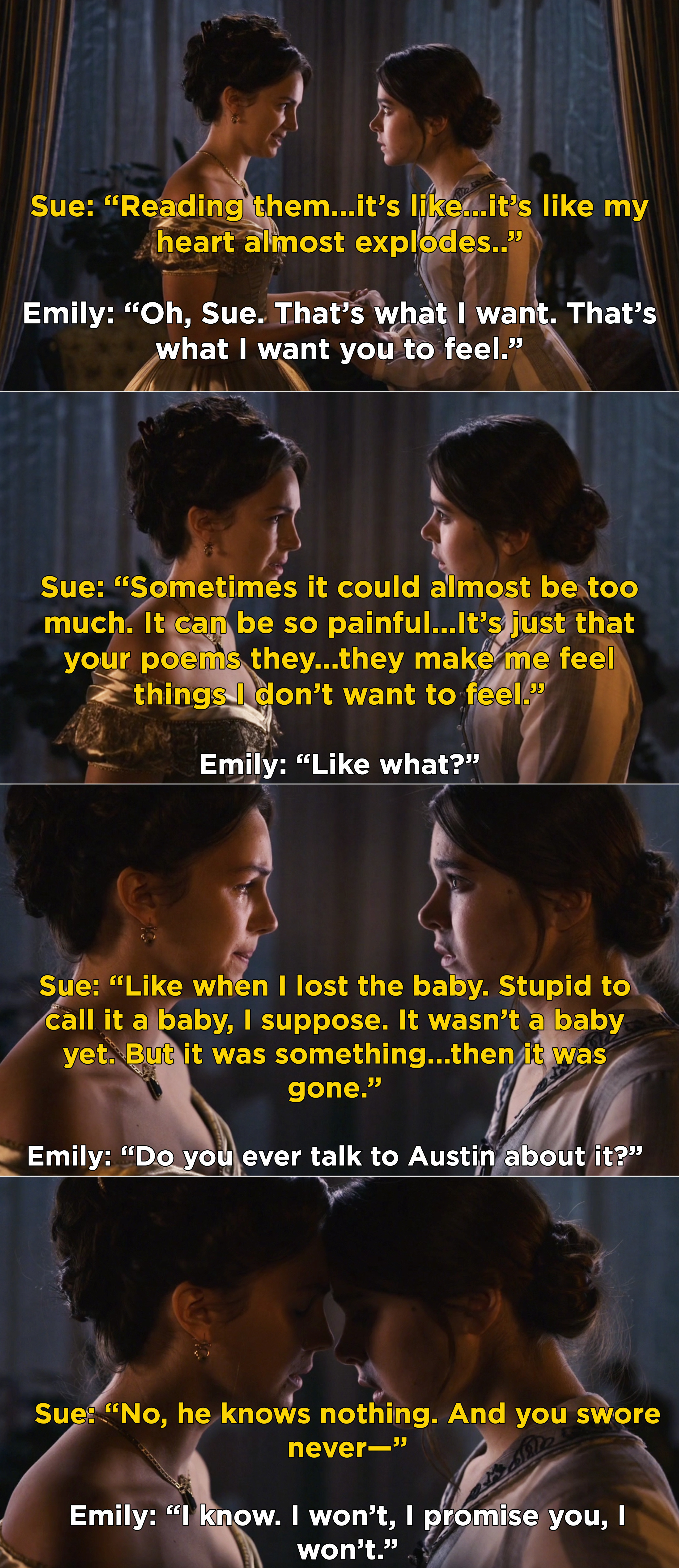 Sue telling Emily that her poems make her feel things and remember when she lost her baby