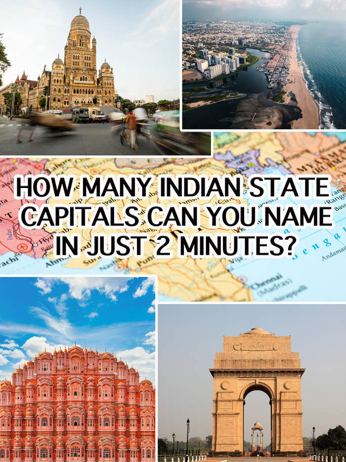 Can You Name The Capitals Of All 28 Indian States In Under 2 Minutes?