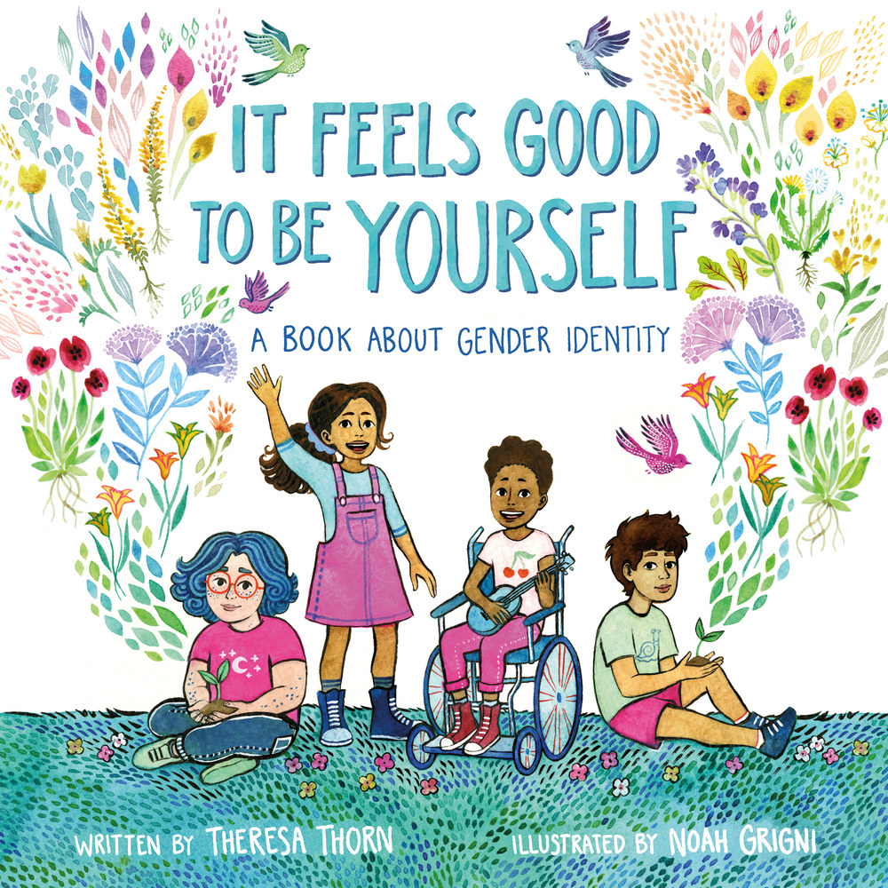 Cover of It Feels Good To Be Yourself, with a diverse group of children on the cover