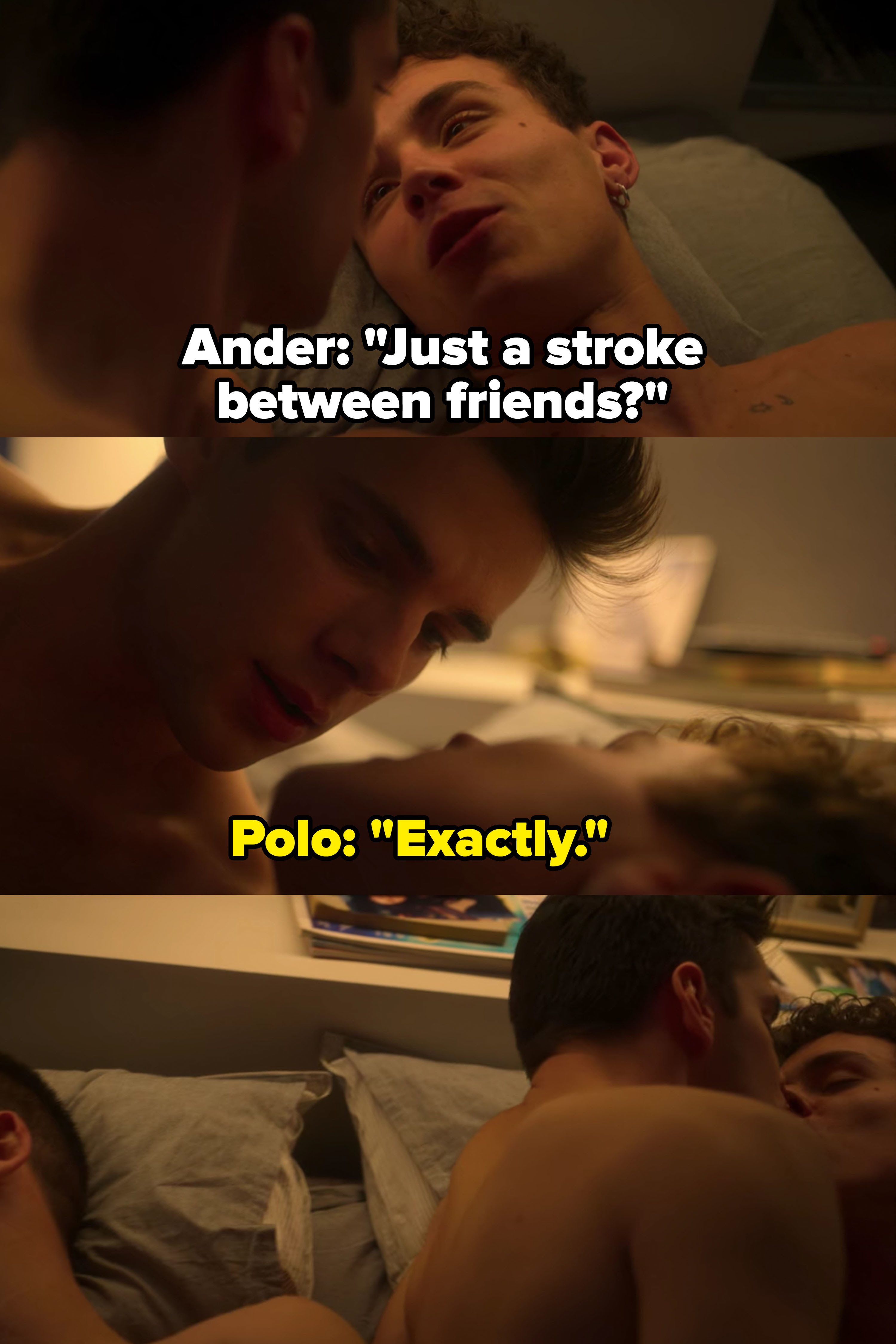 """Ander says it's just """"a stroke between friends,"""" he and Polo hook up with Guzmán sleeping to their left"""