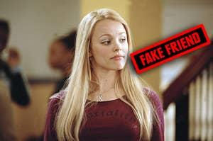 Regina George being a fake friend
