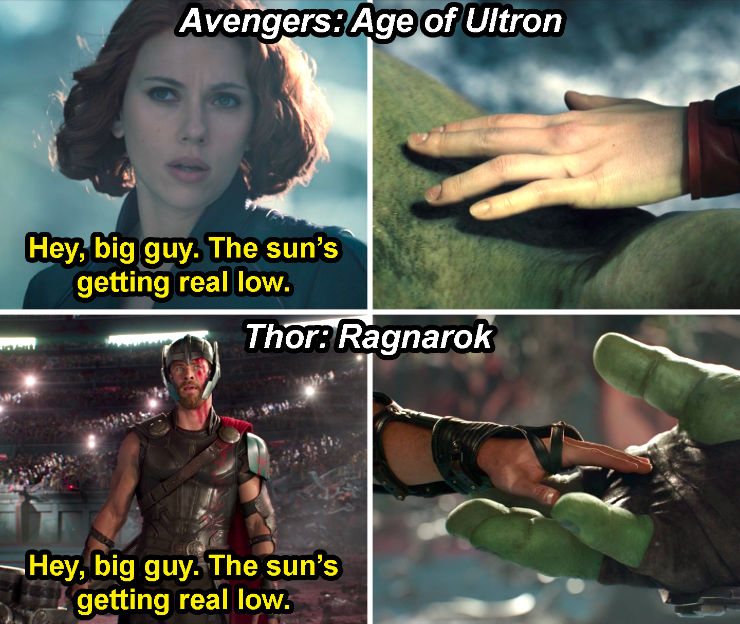 "Natasha saying, ""Hey, big guy, the sun's getting real low,"" and touching Hulk's hand in Age of Ultron and Thor doing the same thing in Ragnarok"