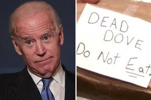 """Shocked Joe Biden, and a note that says """"Dead dove, do not eat"""""""