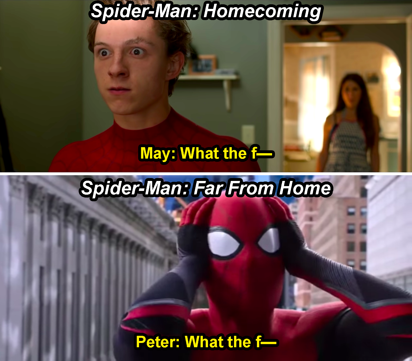 "Aunt May saying, ""What the f—"" in Homecoming, and Spider-Man saying, ""What the f—"" in Far From Home"