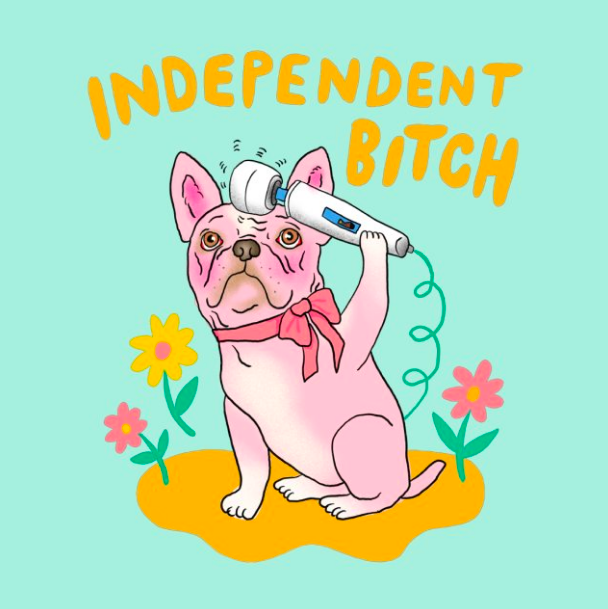"Closeup of T-shirt with French Bulldog holding a massage wand with the words ""Independent Bitch"" around it"