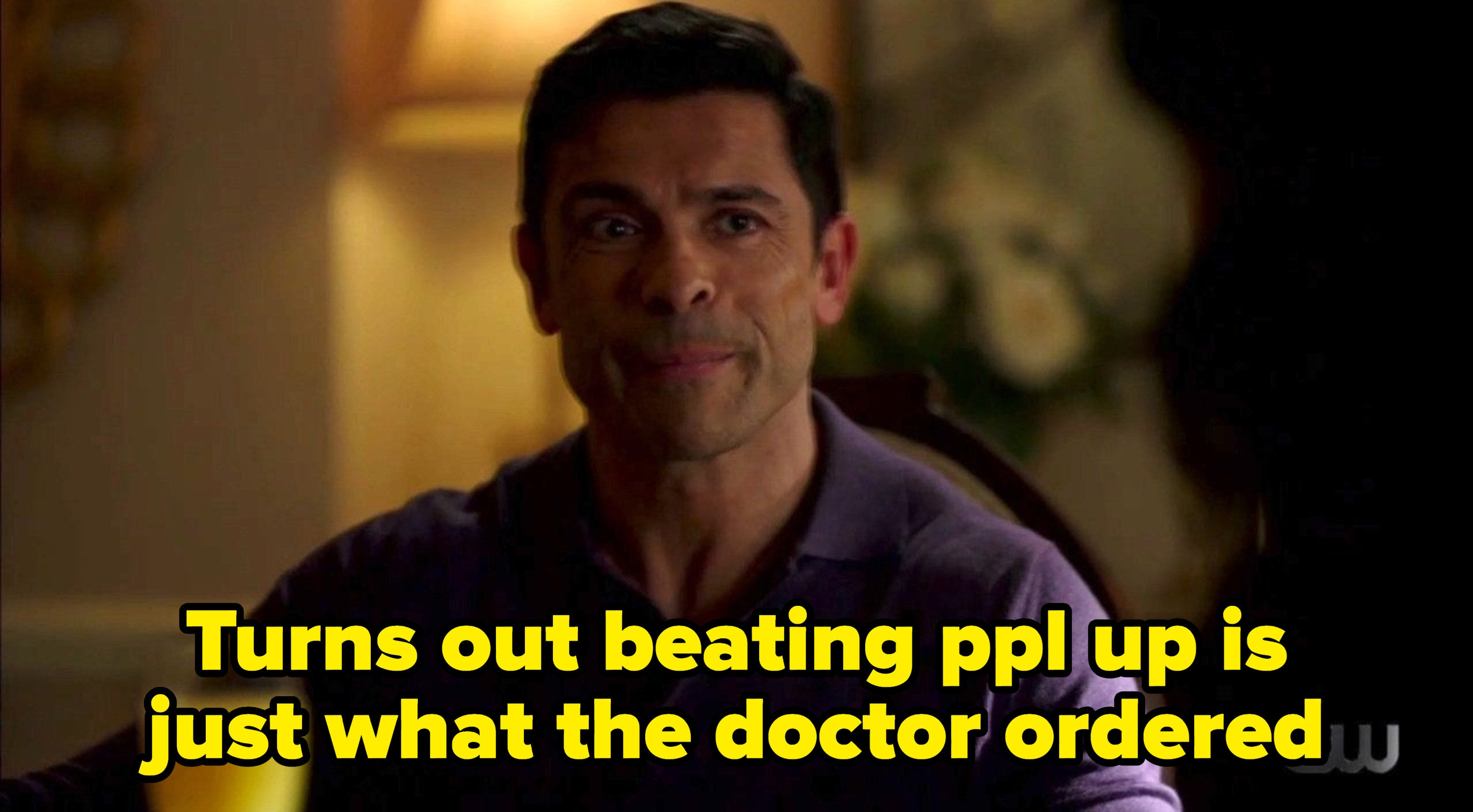 """Hiram with the caption """"turns out beating ppl up is just what the doctor ordered"""""""