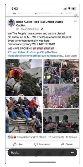 "Reed's Facebook post with photos from the riot and the caption ""We the people have spoken and we are pissed! No antifa, no BLM We The People took the Capitol! Every American ethnicity was here Democratic tyranny will not stand we have spoken!"""