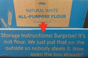A package disguised as an order of flour so people don't steal it
