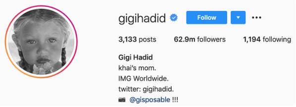 "Gigi's bio says ""Gigi Hadid, khai's mom, IMG Worldwide"