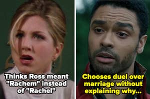 Side by side of Rachel thinking ross meant rachem on friends and simon on bridgerton choosing a duel over marriage