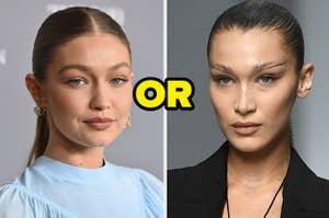 Gigi or Bella Hadid