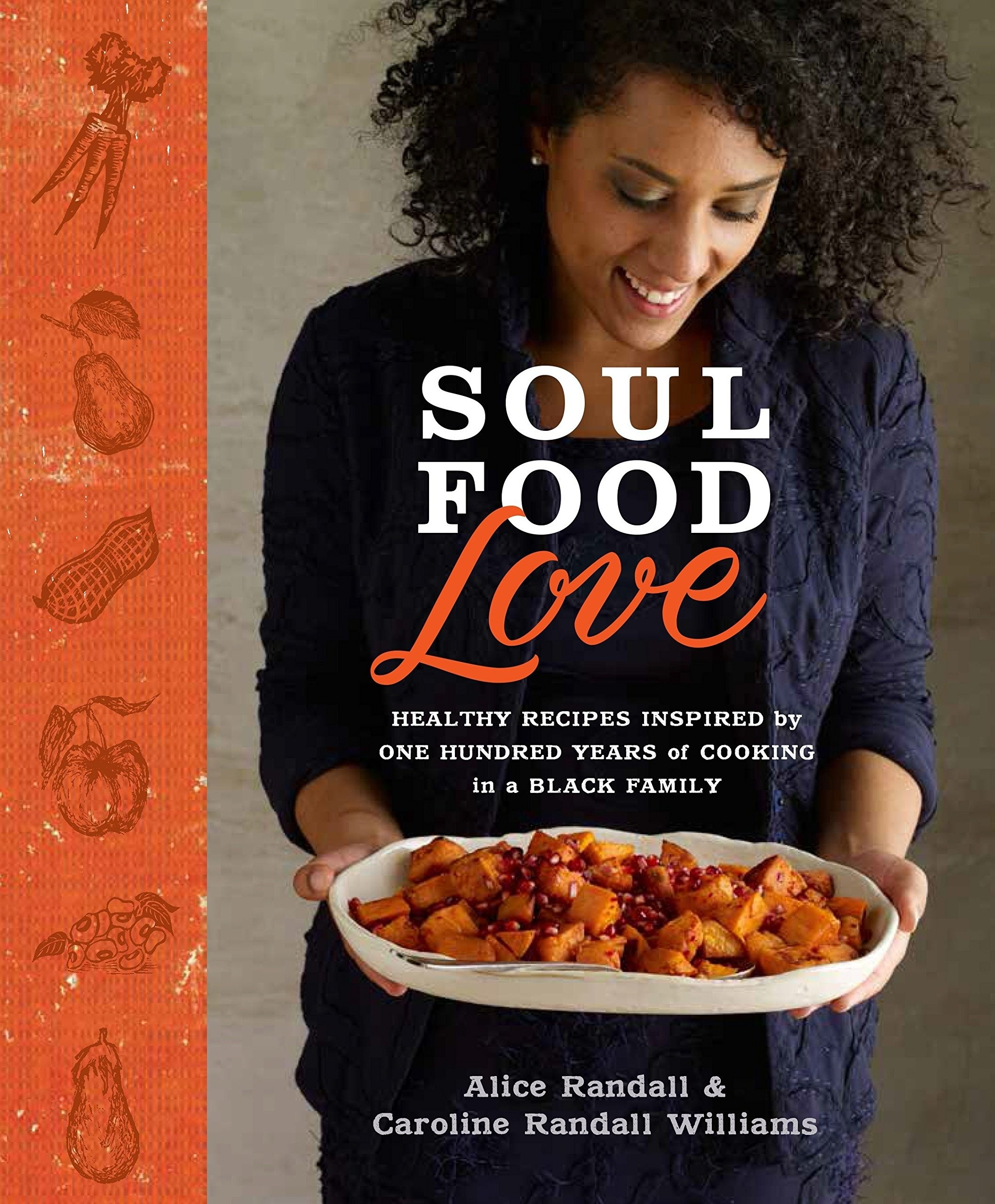 The cover of the book which features author and chef Caroline Randall Williams